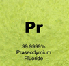 99.999% Ultra High Purity Praseodymium Fluoride (PrF)