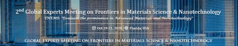2nd Global Experts Meeting on Frontiers in Materials Science and Nanotechnology