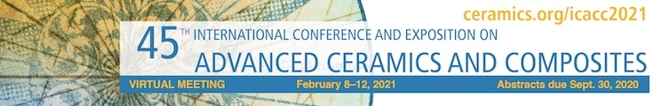 45th International Conference and Expo on Advanced Ceramics and Composites - ICACC 2021 Virtual