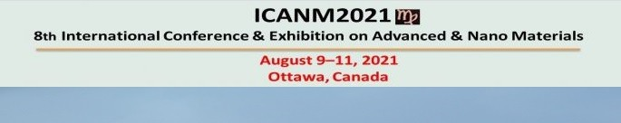 8th International Conference & Exhibition on Advanced & Nano Materials - ICANM2021
