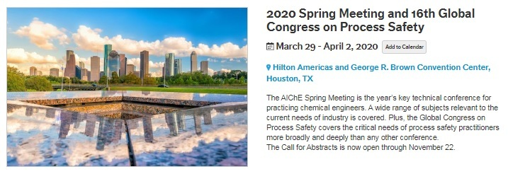 AlChe 2020 Spring Meeting and 16th Global Congress on Process Safety