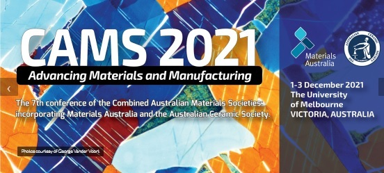 CAMS 2021 - 6th Conference on the Combined Australian Materials Societies