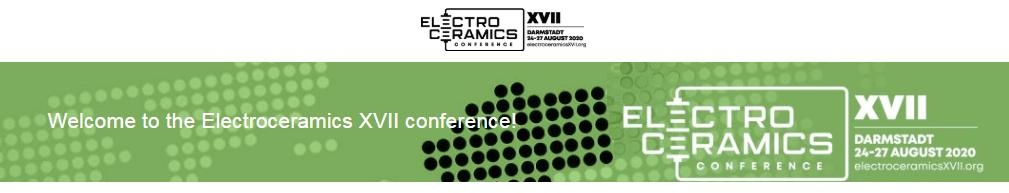 Electroceramics XVII conference 2020