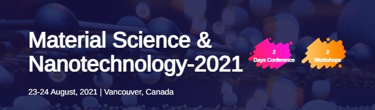Material Science & Nanotechnology 2021