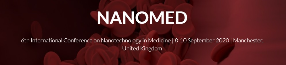 NanoMed 2020 - 6th International Conference on Nanotechnology in Medicine