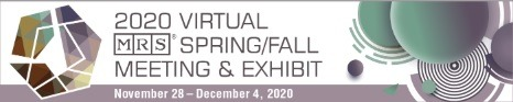 The 2020 MRS Fall Meeting & Exhibit - VIRTUAL