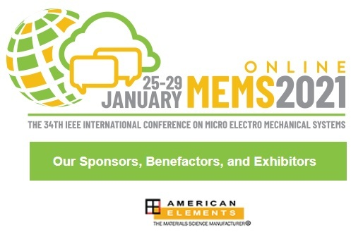 The 34th International Conference on Micro Electro Mechanical Systems - IEEE MEMS 2021 Virtual