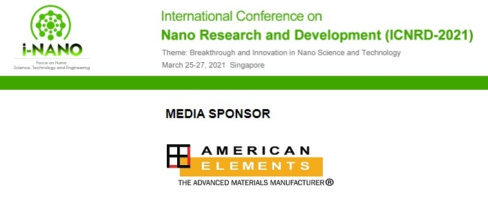 The International Conference on Nano Research and Development - ICNRD 2021