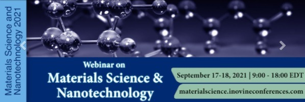 Webinar on Materials Science & Nanotechnology 2021