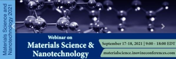 Webinar on Materials Science & Nanotechnology 2021
