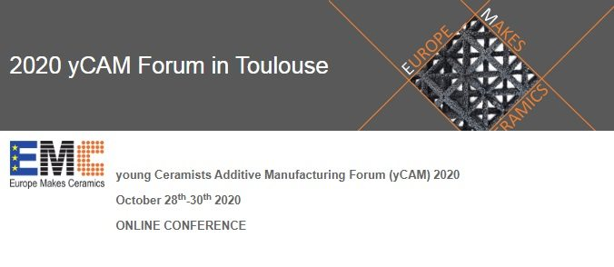 Young Ceramists Additive Manufacturing Forum - yCAM 2020 - VIRTUAL