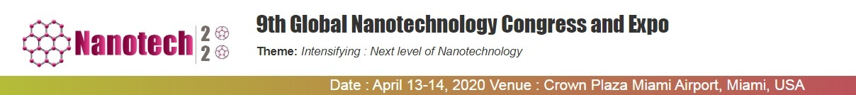 9th Global Nanotechnology Congress and Expo9th Global Nanotechnology Congress and Expo