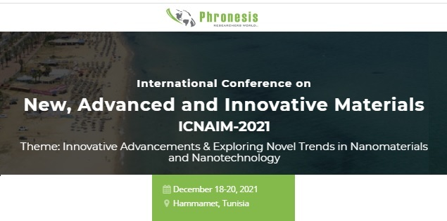 ICNAIM 2021 - International Conference on New, Advanced and Innovative Materials