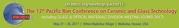 American Elements Sponsors 12th Pacific Rim Conference on Ceramic and Glass Technology including Glass & Optical Materials Division Meeting