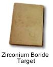 Zirconium Boride Target